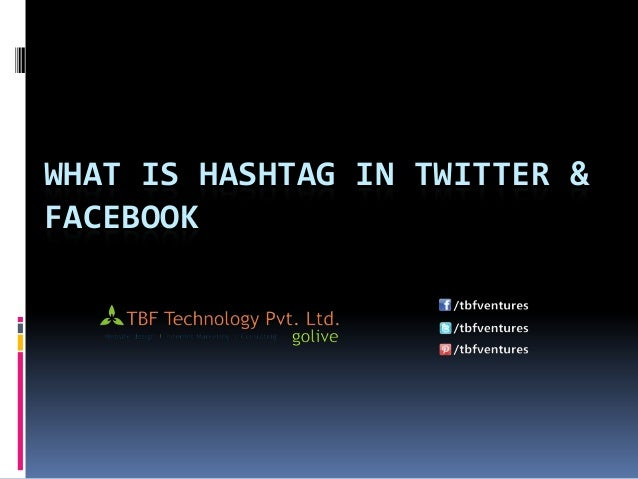 What is hash tag in twitter & facebook