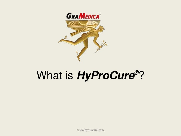 What is HyProCure®?<br />www.hyprocure.com<br />