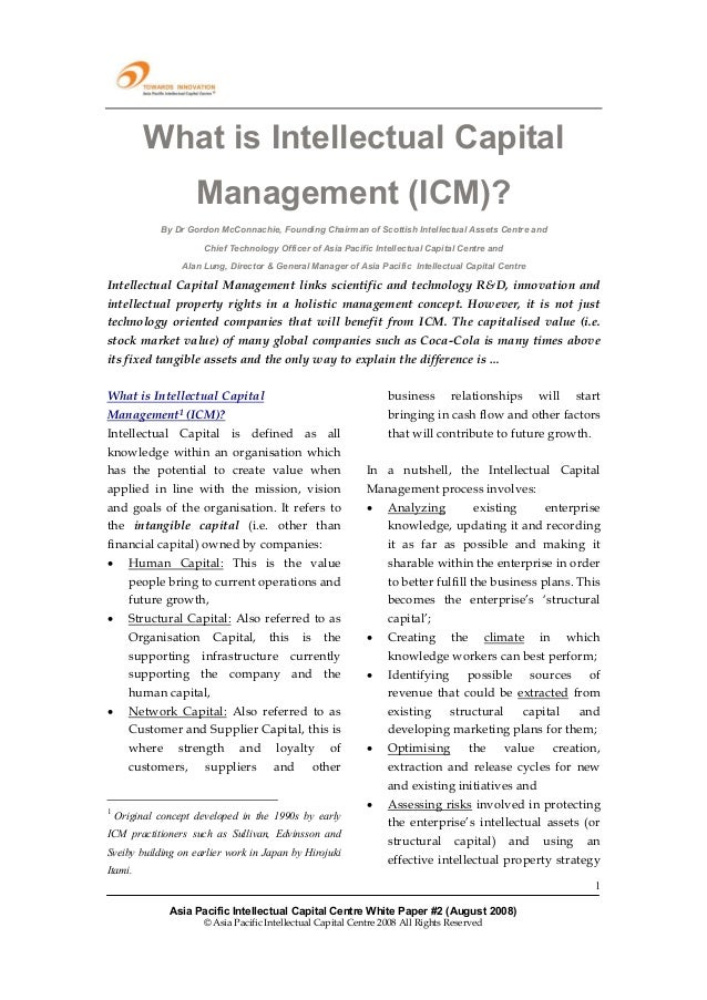 What is Intellectual Capital                     Management (ICM)?             By Dr Gordon McConnachie, Founding Chairman...