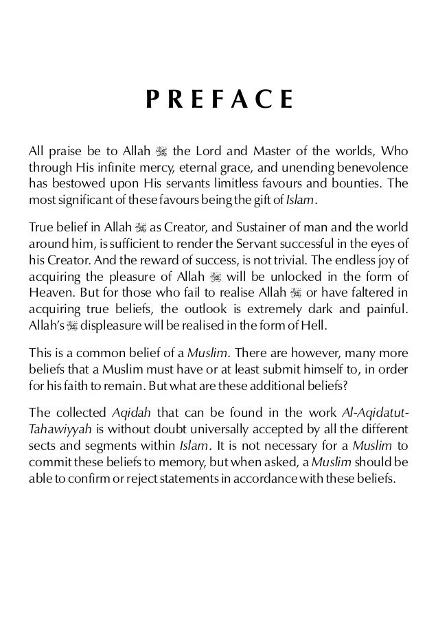 PREFACE All praise be to Allah I the Lord and Master of the worlds, Who through His infinite mercy, eternal grace, and une...