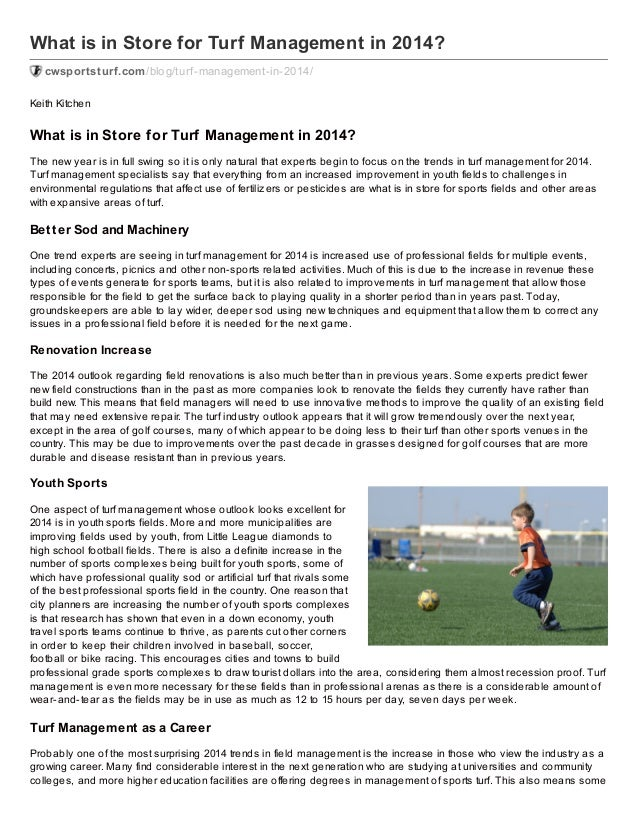 What is in Store for Turf Management in 2014? cwsportsturf.com /blog/turf -management-in-2014/ Keith Kitchen  What is in S...