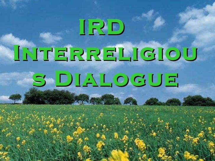 IRDInterreligiou  s Dialogue