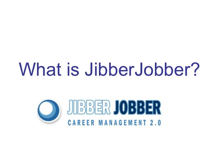 What is JibberJobber
