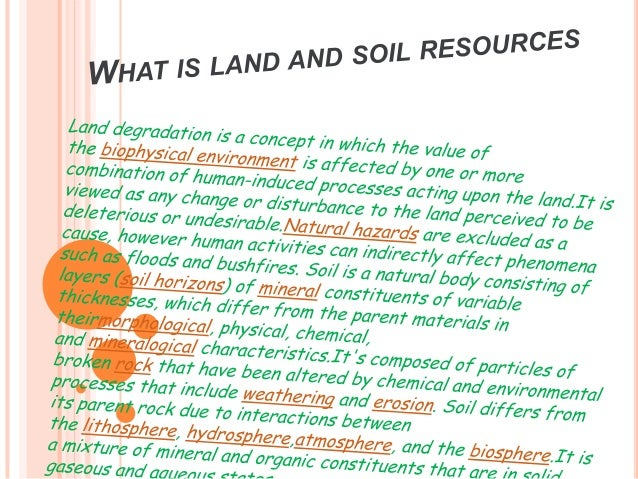 What is land and soil resources for About soil resources