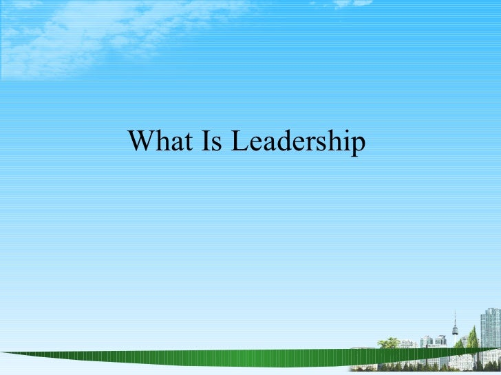 What is leadership ppt @ bec doms