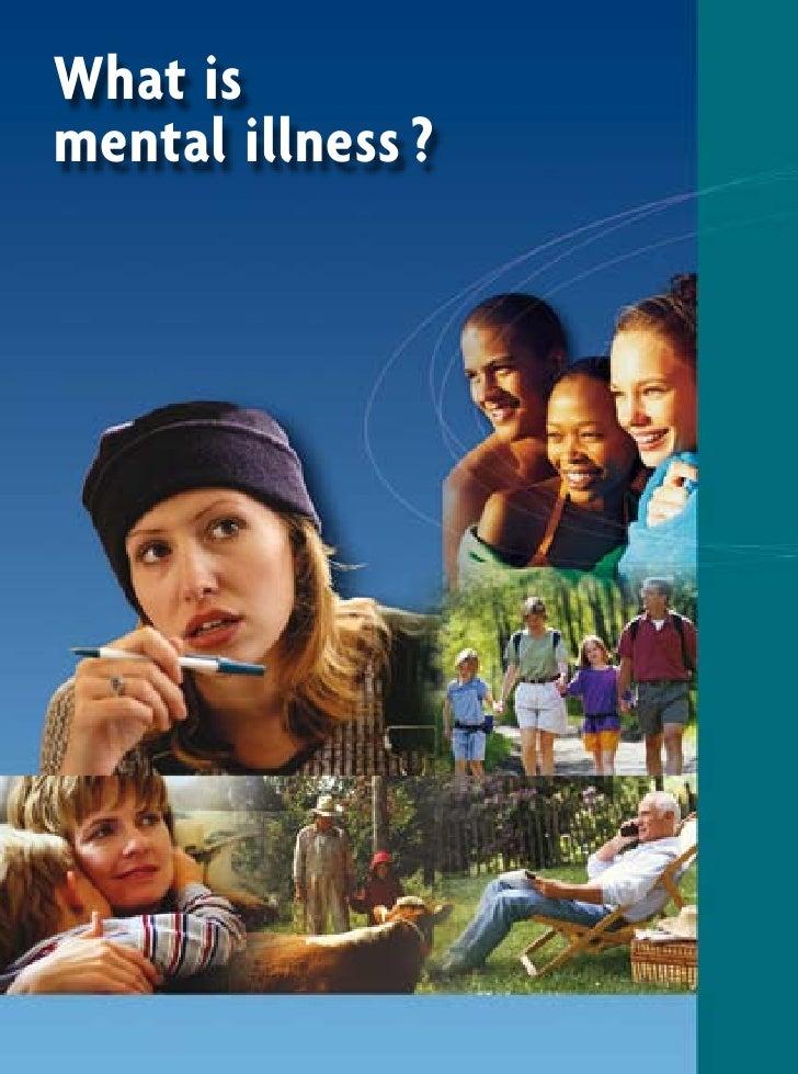 What ismental illness ?