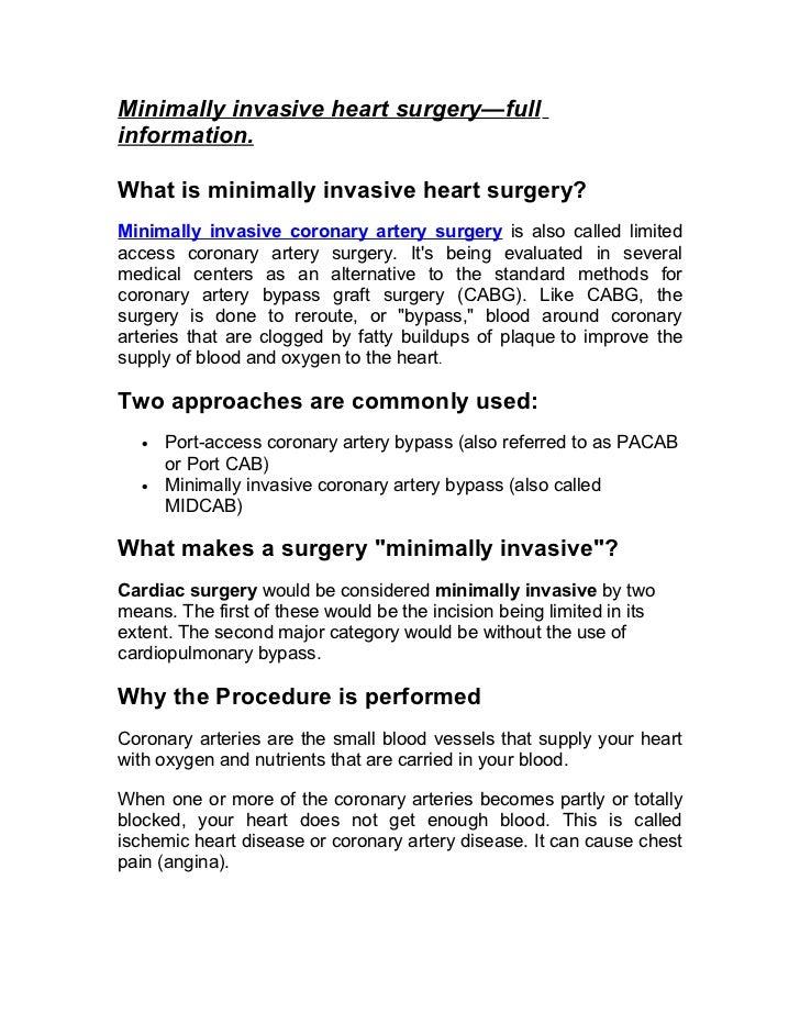 Minimally invasive heart surgery—full information.  What is minimally invasive heart surgery? Minimally invasive coronary ...