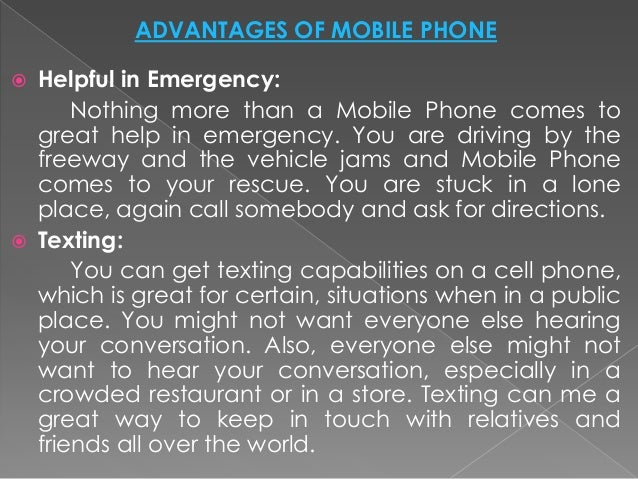 Advantages and disadvantages of mobile phones in our