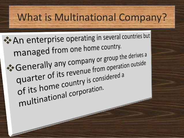 What is multinational company