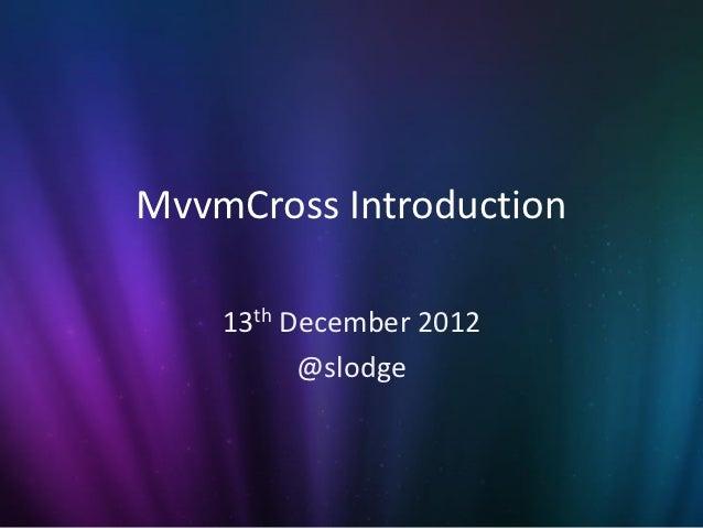 MvvmCross Introduction