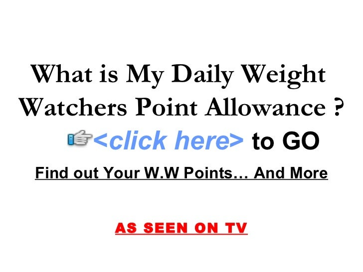 What is My Daily Weight Watchers Point Allowance