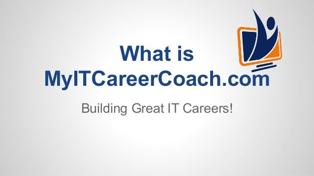 What is MyITCareerCoach.com
