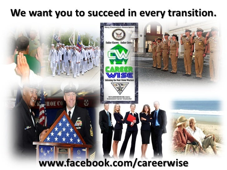 We want you to succeed in every transition.     www.facebook.com/careerwise