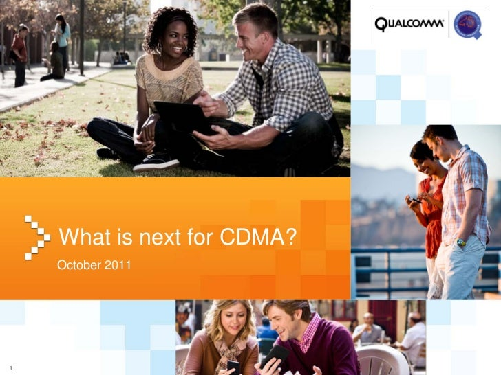 What is next for CDMA?    October 20111