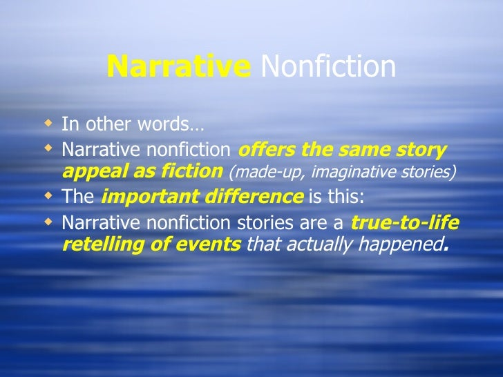 is a narrative essay fiction or nonfiction Distinguish between elements of fiction and nonfiction through a comparative study and a writing workshop fiction vs nonfiction expository essay rubric.