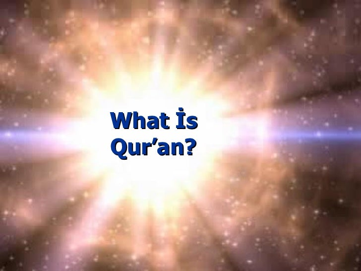 What İs Qur'an?
