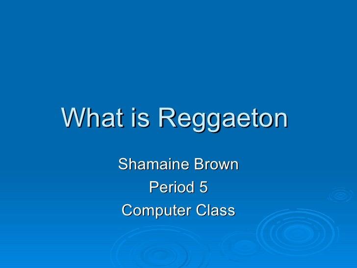What is reggaeton
