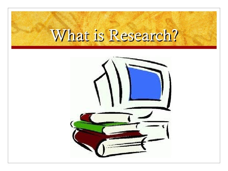 What is Research?