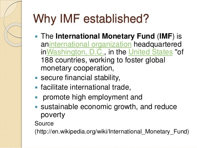 the establishment of the international monetary fun and its organization