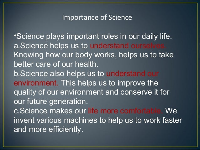 essay on importance of science in our daily life