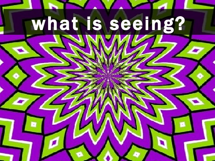 what is seeing?