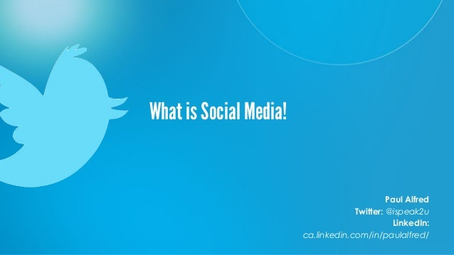 What is Social Media.