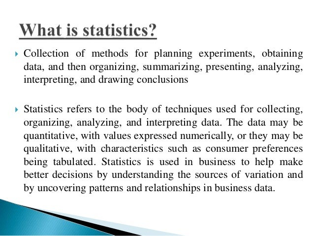 importance of statistics in collecting organizing Thus, statistics plays an important role in biological and agricultural research   descriptive statistics: collecting, organizing, presenting and.