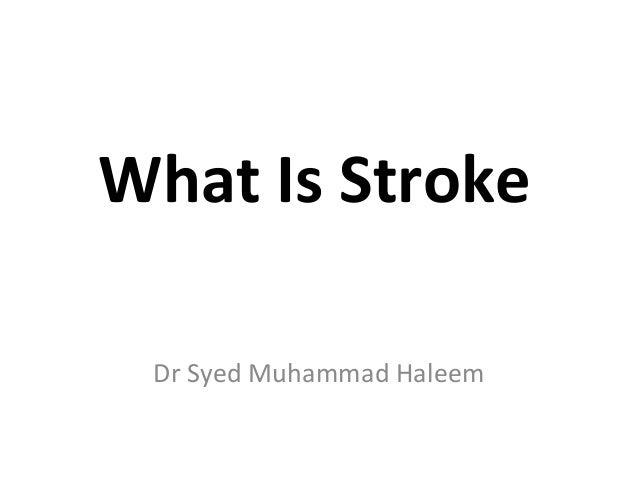 What Is StrokeDr Syed Muhammad Haleem