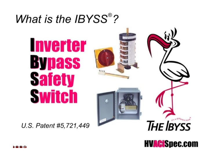 What Is The IBYSS - Inverter Bypass Safety Switch