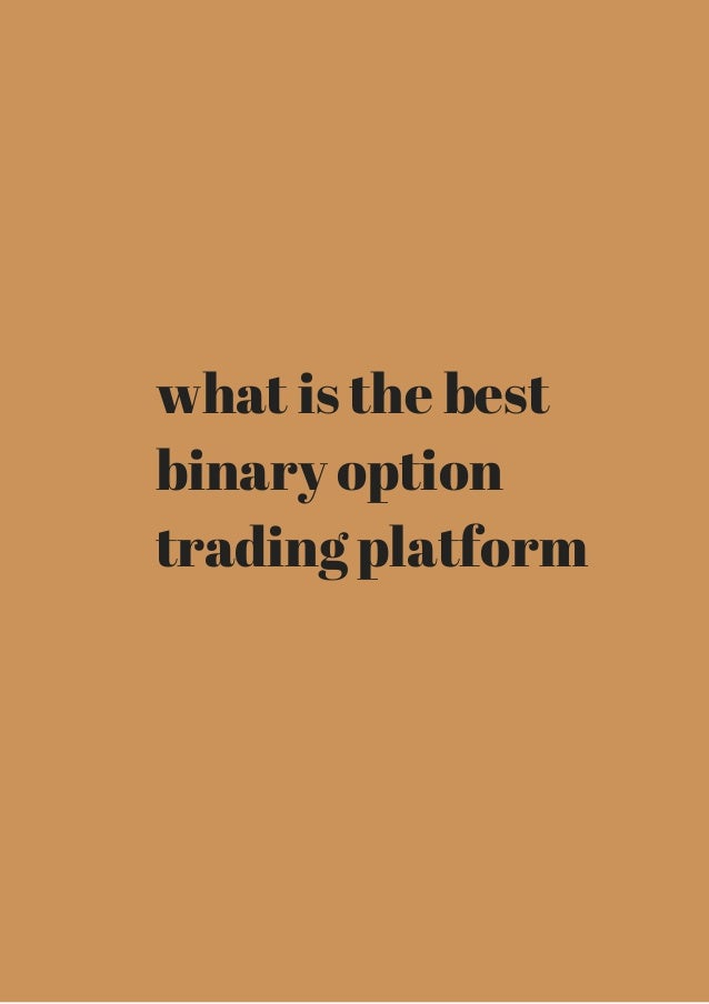 Top rated binary trading platforms