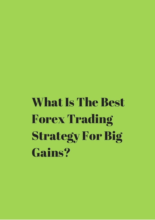 What is the best forex trading strategy