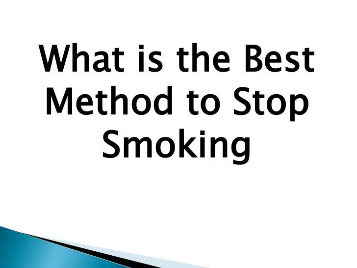 What is the best method to stop smoking
