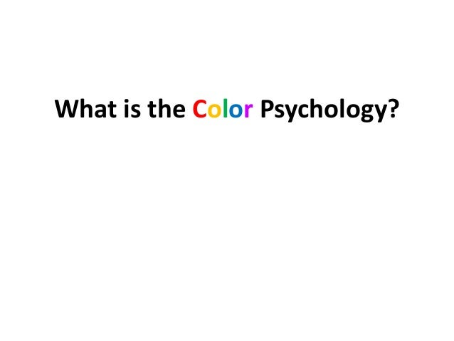 What is the Color Psychology?