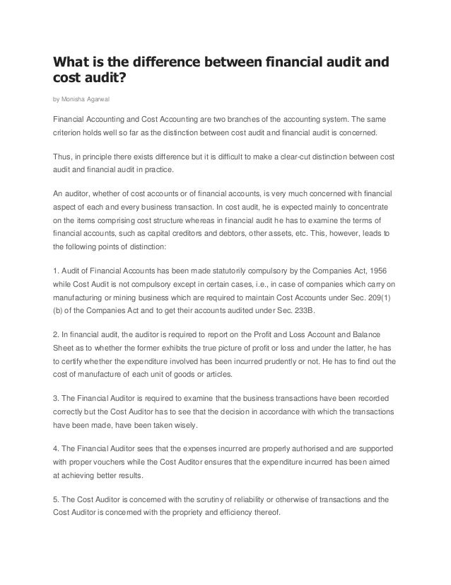 What is the difference between financial audit and cost audit? by Monisha Agarwal Financial Accounting and Cost Accounting...