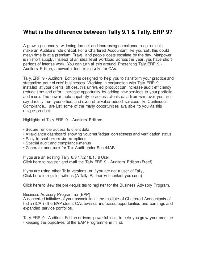 What is the difference between Tally 9.1 & Tally. ERP 9? A growing economy, widening tax net and increasing compliance req...
