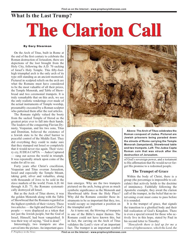 Find us on the Internet - www.prophecyinthenews.com   What Is the Last Trump?                The Clarion Call            B...