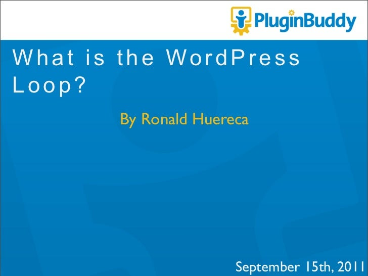 What is the WordPress Loop?