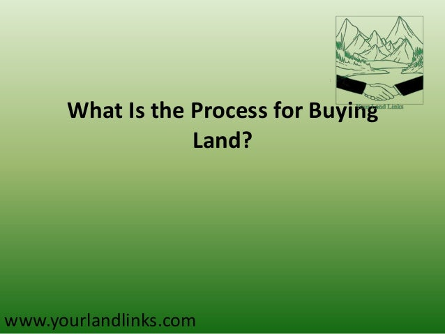 What is the process for buying land