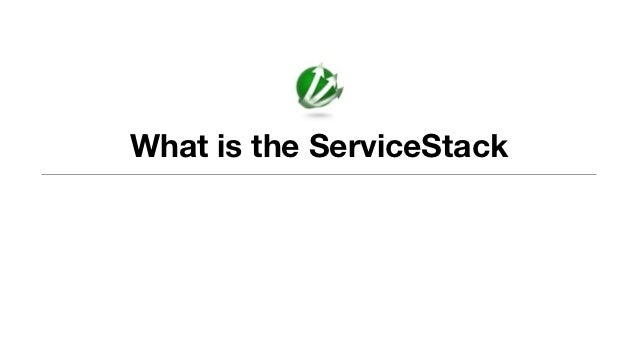 What is the ServiceStack
