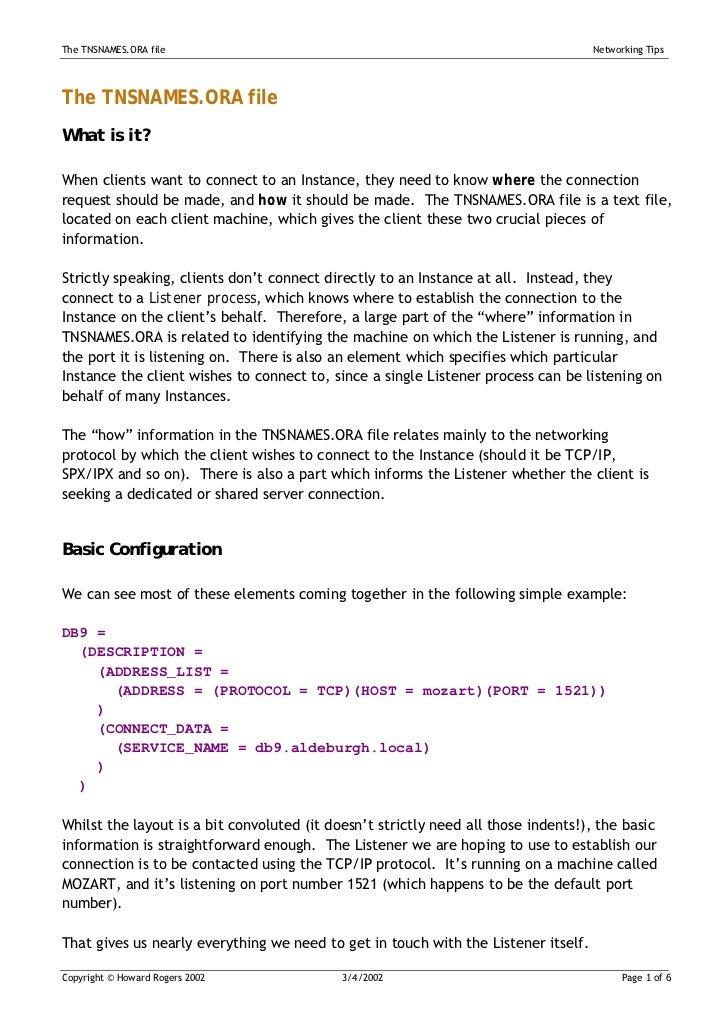 The TNSNAMES.ORA file                                                               Networking TipsThe TNSNAMES.ORA fileWh...