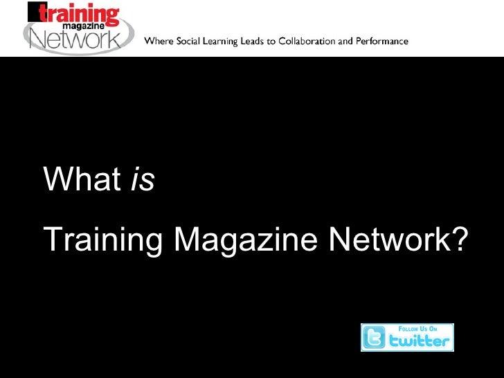 What  is   Training Magazine Network?