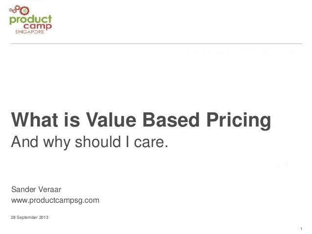 ProductCamp Singapore #1 - What is Value Based Pricing