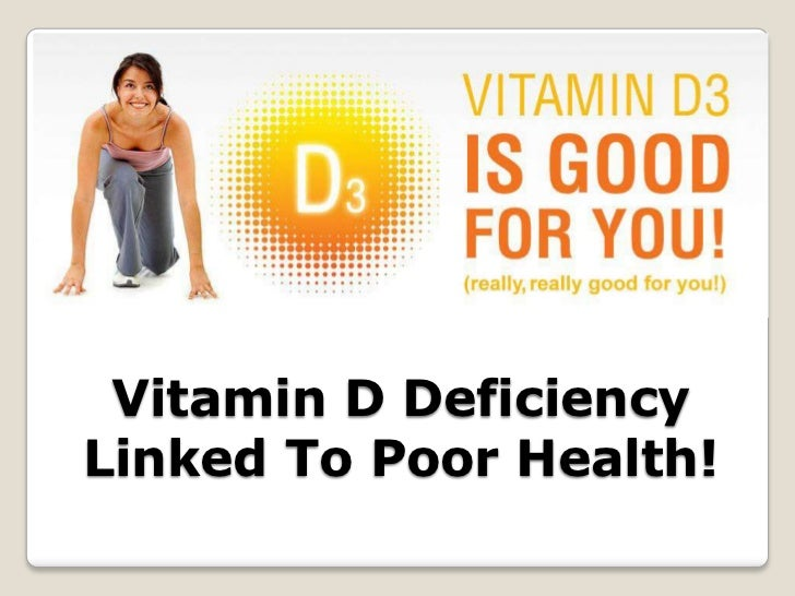 Vitamin D Deficiency Linked To Poor Health!