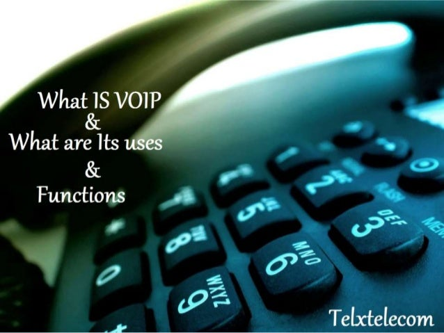 What is VoIP and what are its Uses & Functions - Telxtelecom