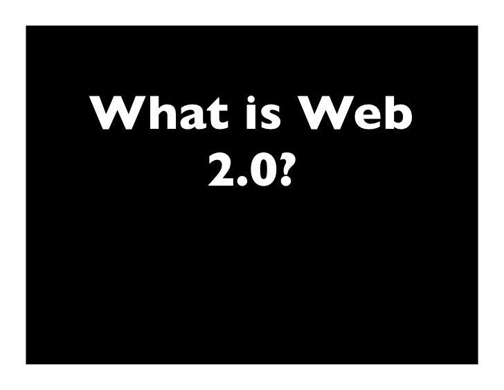 What is Web    2.0?
