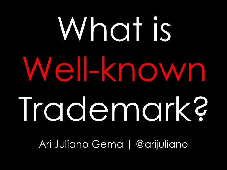 What is Well-known Trademark?