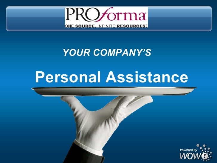 Personal Assistance YOUR COMPANY'S