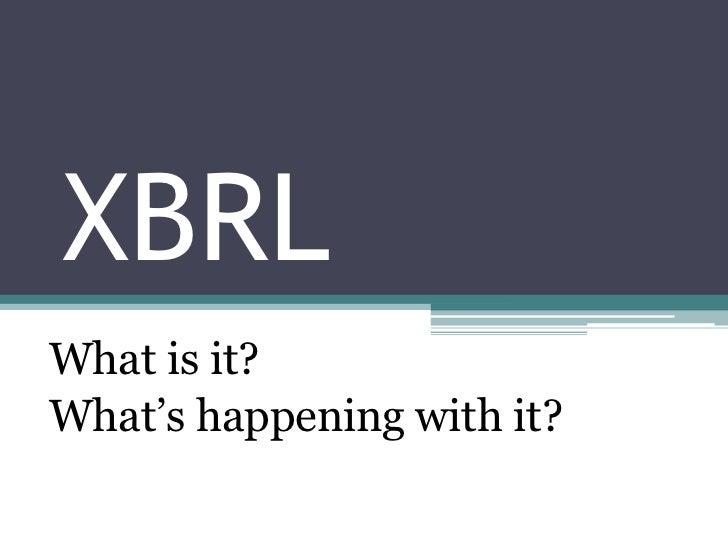 What is XBRL? MACPA Case Study & Global Update