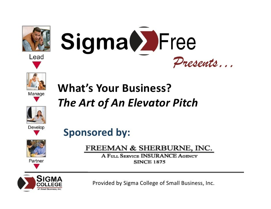 Sigma                           Free                                       Presents… What's Your Business?  The Art of An ...