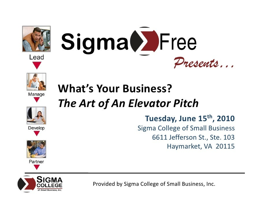 Sigma                           Free                                       Presents… What'sYourBusiness? TheArtofAn...